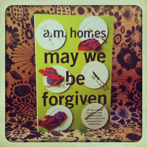 'May We Be Forgiven' by A. M. Homes